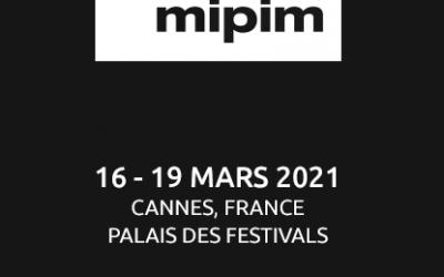 MIPIM reporté au 16 Mars 2021